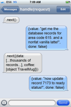(A fake screenshot of iPhone text messages between a generator and its caller; each value the generator yields is an imperious demand, and the caller passes whatever the generator wants as an argument the next time it calls .next().)