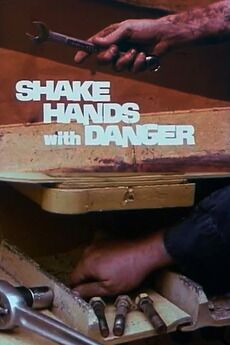 Shake hands with danger!